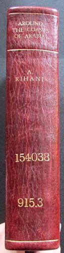 1930 Around The Coasts of Arabia by Ameed  Rihani - 1st Edition (1 of 5)