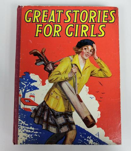 Great Stories for Girls 'published 1940s' (1 of 7)