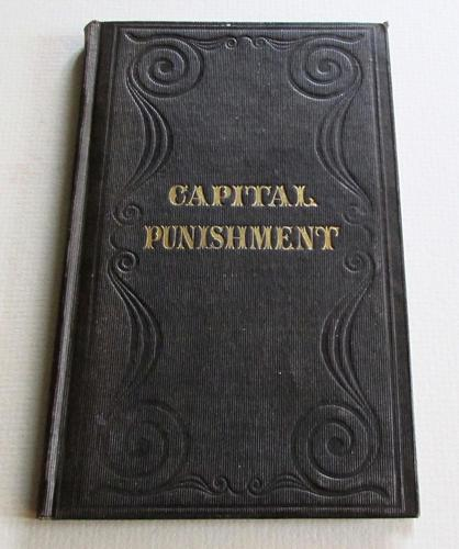 1843 A Treatise on the Necessity of Capital Punishment by Jonathan  Cogswell, 1st Edition (1 of 5)