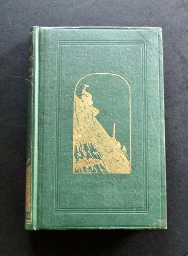 1868 The Alpine Regions of Switzerland & Neighbouring Countries by T G Bonney - 1st Edition (1 of 4)