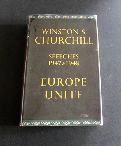 1950 1st Edition Europe Unite Speeches 1947 &  1948 by Winston S. Churchill. 1st Edition (1 of 4)