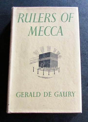 1951 1st Edition Rulers of Mecca by Gerald de Gaury (1 of 4)