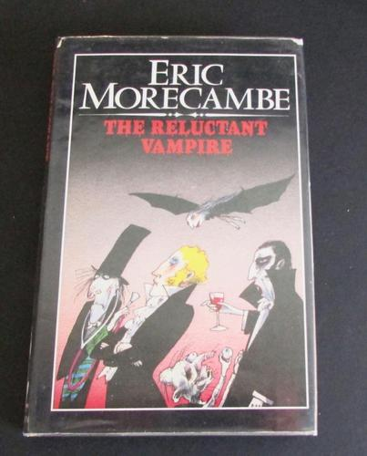 The Reluctant Vampire by Eric Morecambe, Signed 1st Edion, Illustrated by Tony  Ross (1 of 4)