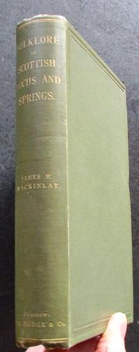 1893 1st Edition The Folklore of Scottish Lochs & Springs by James M Mackinlay (1 of 4)