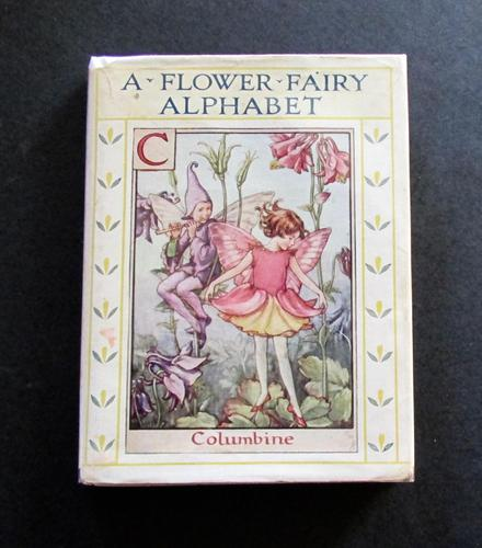 1934 A Flower Fairy Alphabet, Poems & Pictures by Cicely Mary Barker, 1st Edition (1 of 5)