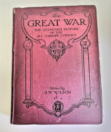 The Great War - The Standard History of the Worldwide Conflict Volume 11 (1 of 12)
