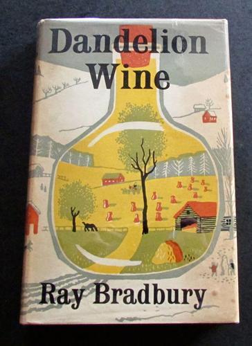 1957 1st Edition - Dandelion Wine by Ray Bradbury (1 of 4)