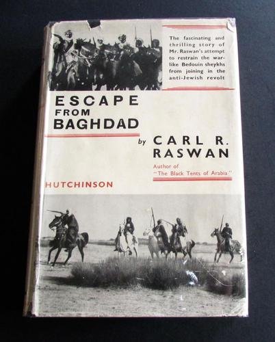 1938 Escape from Baghdad by Carl R. Raswan - 1st Edition with Original Dust Jacket (1 of 6)