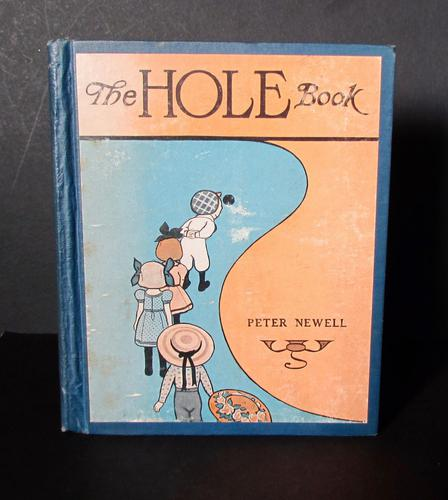 1908 The Hole Books By Peter Newell  First Edition (1 of 6)