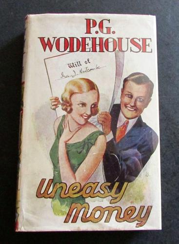 1934 Uneasy Money by P G Wodehouse with Original Dust Jacket (1 of 4)