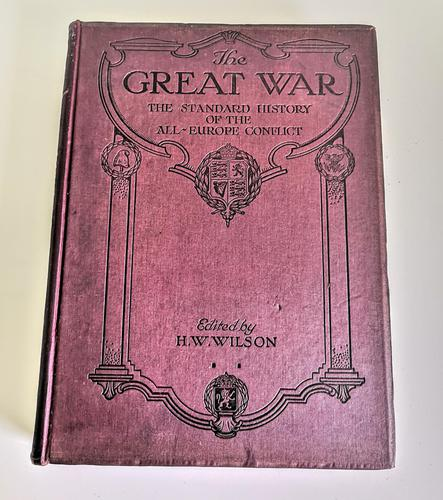 The Great War - The Standard History of the Worldwide Conflict Volume 10 (1 of 12)