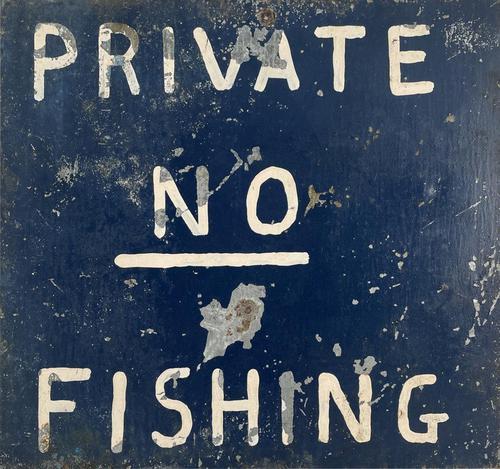 No Fishing Sign (1 of 3)