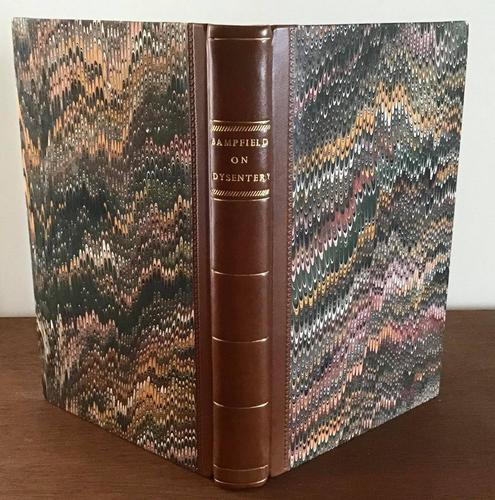 1823 A Practical Treatise on Tropical  Dysentery by R. W. Bampfield (1 of 4)