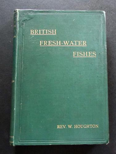 1894 British Fresh Water Fishes by Rev  W Houghton (1 of 5)