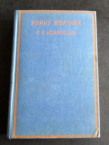 1933 1st Edition - Heavy Weather by P G Wodehouse (1 of 3)