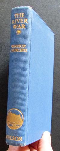 1910 The River War - Historical Account of Reconquest of the Soudan by Winston S. Churchill (1 of 4)