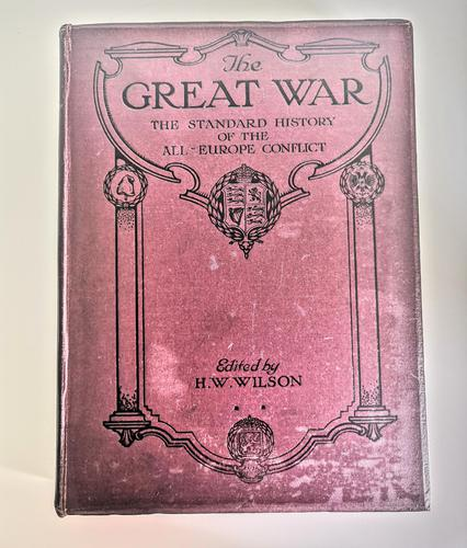 The Great War - The Standard History of the All-Europe Conflict Volume 6 (1 of 12)