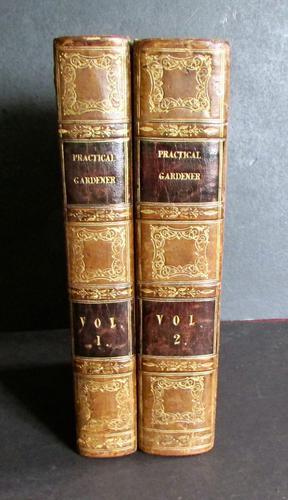1833 The Practical Gardener & Modern Horticulturist by Charles McIntosh, 2 Volume Set (1 of 8)