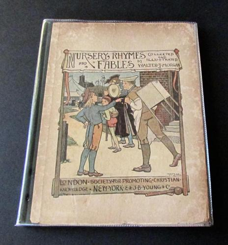 1897 Nursery Rhymes & Fables by Walter J. Morgan (1 of 8)