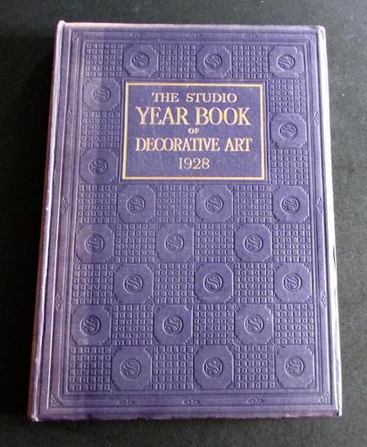 1928 Decorative Art. The Studio Year Book By C. Geoffrey Holme & Shirley B. Wainwright (1 of 5)