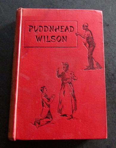 1894 1st Edition - Puddn'head Wilson - A Tale by Mark Twain (1 of 4)