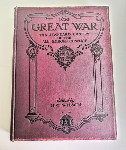 The Great War - The Standard History of the All-europe Conflict Vol 1 -edited by HW Wilson and JA Hammerton (1 of 11)