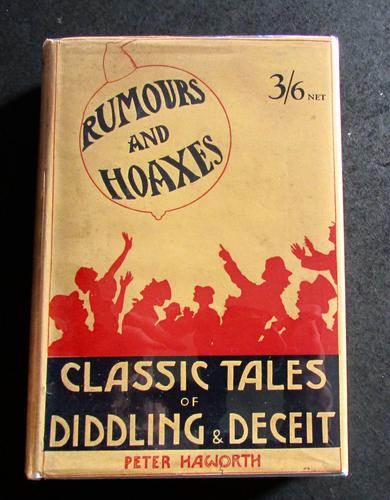 1928 1st Edition - Rumours & Hoaxes Classic Tales of Fraud & Deception by Peter Haworth' (1 of 5)