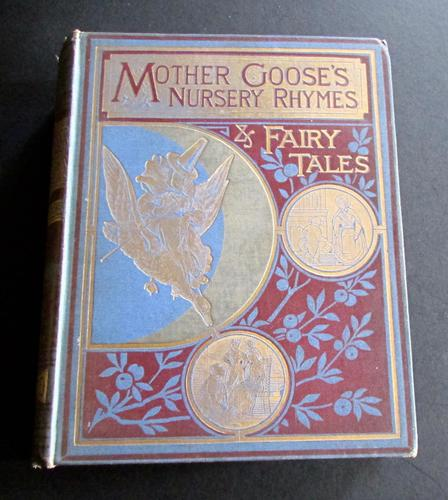 1880 Illustrated Mother Goose's Nursery Rhymes  & Fairy Tales.  1st Edition (1 of 6)