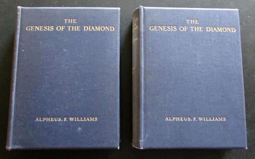 1932  1st Edition 2 Volume Set - The Genesis of the Diamond by Alpheus F Williams Williams (1 of 4)