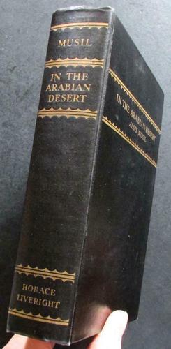 1930 1st Edition In The Arabian Desert  By Alois Musil (1 of 4)