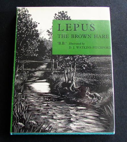 1962 1st Edition - Lepus - The Brown Hare by 'bb'.  Illustrated & Signed by D J Watkins-Pitchford (1 of 5)