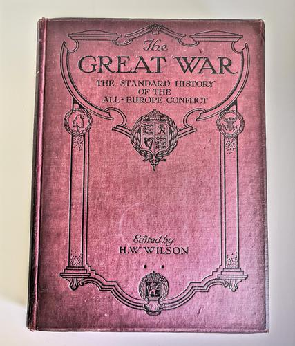 The Great War - The Standard History of the Worldwide Conflict Volume 12 (1 of 12)