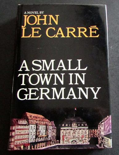 1968 Signed 1st Edition - A Small Town in Germany by John LE Carre (1 of 5)