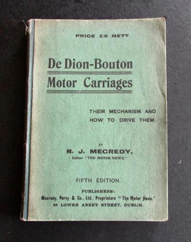 1908 De Dion Bouton Motor Carriages.   Their Mechanism & How to Drive  Them R J Mecredy (1 of 4)