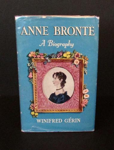 1959 Anne Bronte by Winifred Gerin, 1st Edition, Signed Copy (1 of 4)