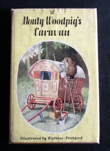 1957 1st Edition Monty  Woodpig's Caravan by 'bb'. Illustrated by D J Watkins-Pitchford, Original Dust Jacket (1 of 5)