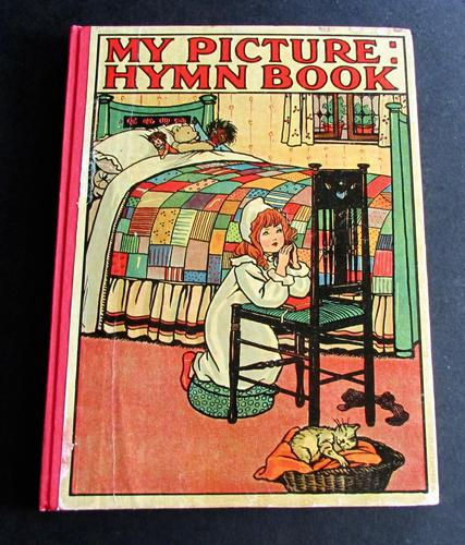 1910  1st Edition.  My Picture Hymn Book (1 of 6)