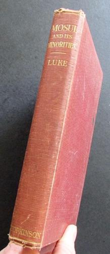 1925 1st Edition  Mosul  & Its Minorities by Harry Charles Luke (1 of 4)