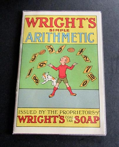 1930 Wright's Simple Arithmetic Issued by Wright's Coal Tar Soap (1 of 4)