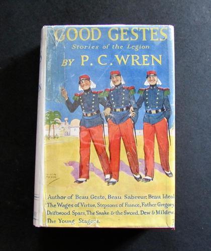 1929 Good Gestes,  Stories of Beau Geste by P C Wren 1st UK Edition + Original Dust Jacket (1 of 5)