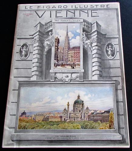 Figaro Illustre  Vienne  Published in Paris 1911.    Original French Magazine, Folio Sized Colour Prints & Adverts (1 of 4)