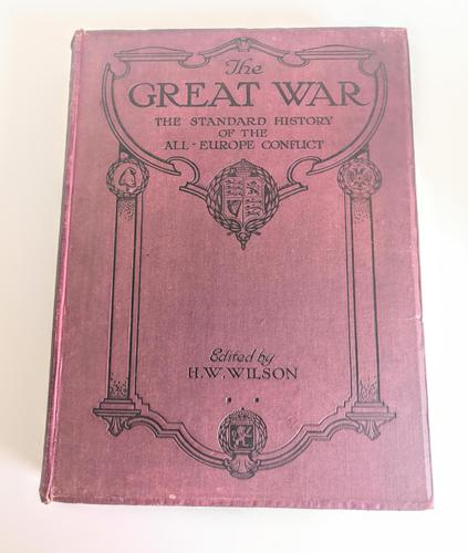 The Great War - The Standard History of the All-Europe Conflict Vol 8 - Edited by HW Wilson & JA Hammerton (1 of 12)