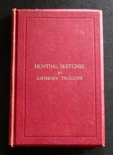 1866 Hunting Sketches by Anthony Trollope + Signature of Frank Newton Strentfeild, Zulu War Interest (1 of 4)
