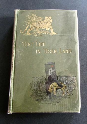 1888 Tent Life in Tigerland by The Hon - James Inglis 2nd Edition (1 of 5)