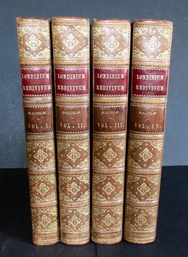 1802   Londinium Redivivum by James Peller Malcom, Complete in 4 Volumes, 1st Edition Set (1 of 5)