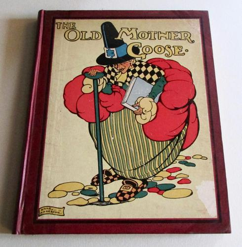 1925 The Old Mother Goose Nursery Rhyme Book by Anne Anderson  1st Edition (1 of 7)