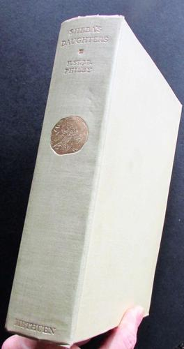 1939  1st Edition.  Sheba's Daughter Being A Record of Travel in Southern Arabia by H. Philby (1 of 4)