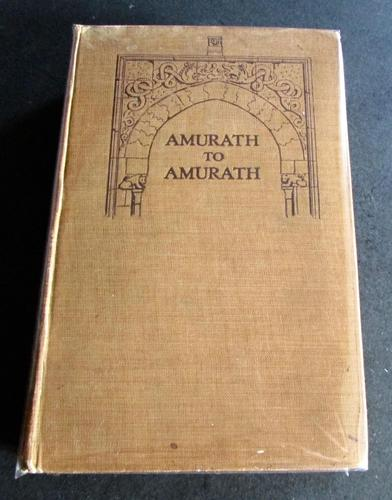 1911  1st Edition - Amurath to Amurath by Gertrude Lowthian Bell (1 of 5)