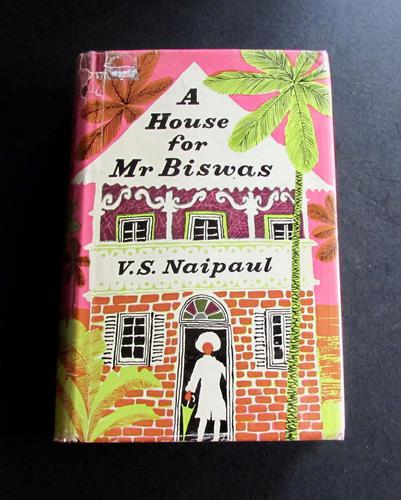 1961 A House for Mr. Biswas by V. S. Naipaul - 1st Edition (1 of 5)