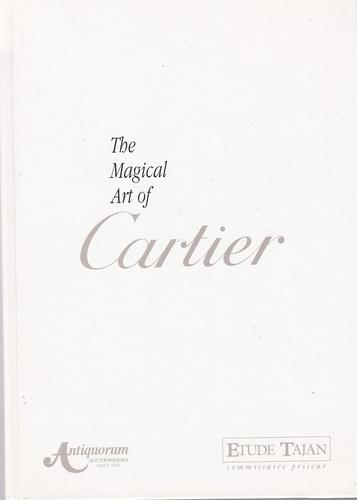 The Magical Art of Cartier, Hardcover by Antiquorum (Author) (1 of 1)